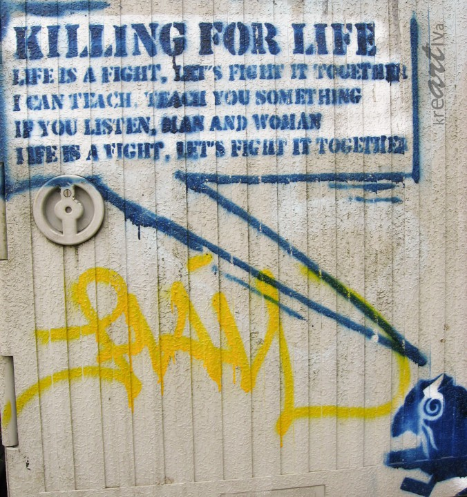 Killing for life, Bremen Deutschland 2009.