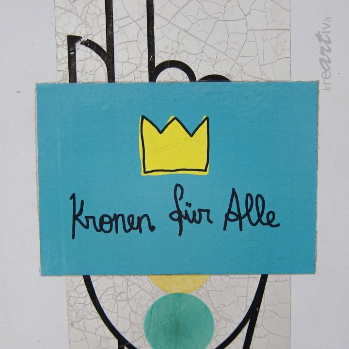 Kronen für Alle, Wien Österreich 2014.