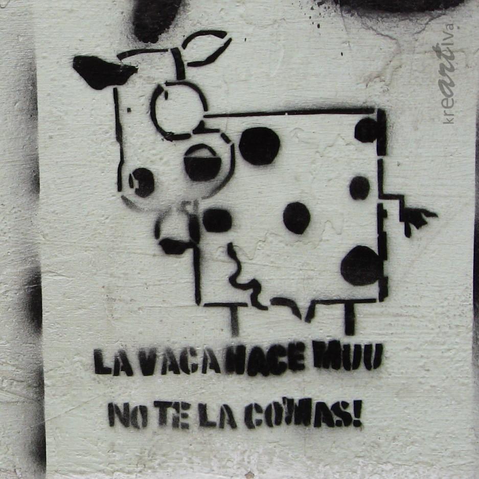 la vaca hace muu, no te la comas!
