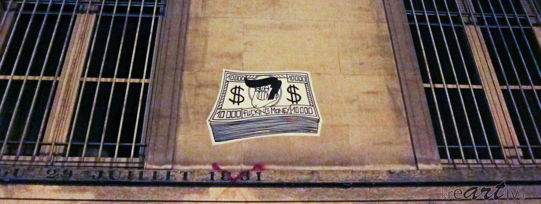 Fucking Money, Paris Frankreich 2013.