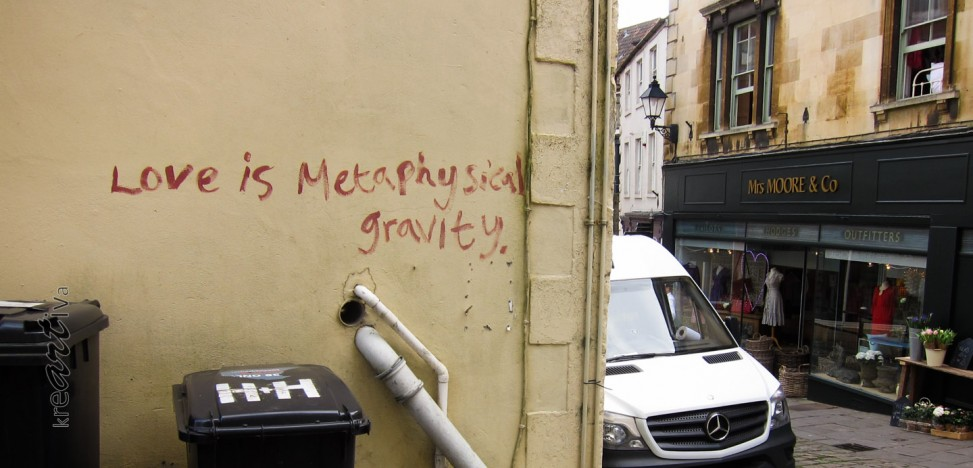 Love is Metaphysical gravity. Frome UK 2015